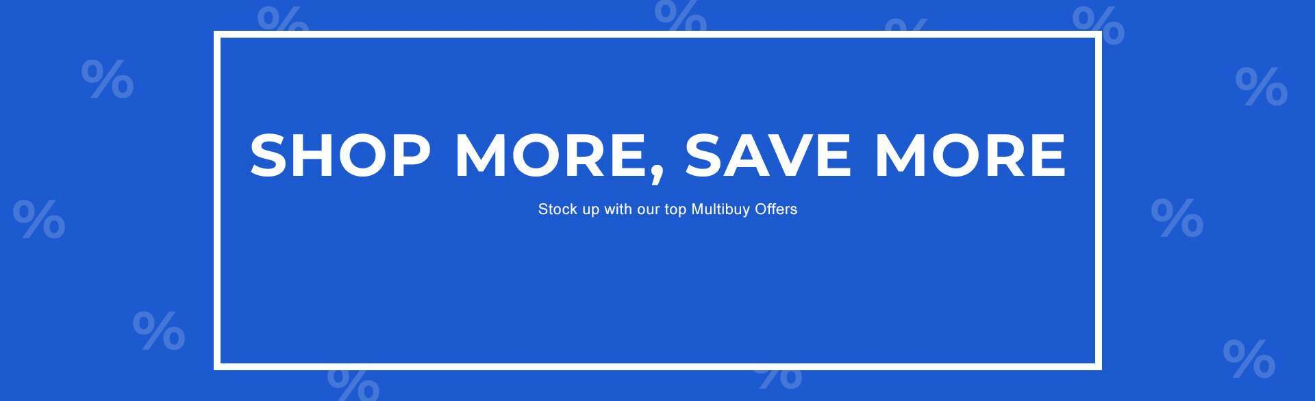 Shop More, Save More